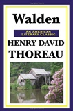 Walden Or Life in the Woods Henry David Thoreau