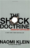 The Shock Doctrine The Rise of Disaster Capitalism Naomi Klein