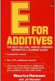New E for Additives The Completely Revised Bestselling E Number Guide Paperback Maurice Hanssen Author