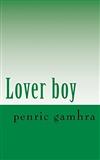 Lover boy Penric gamhra