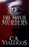 The Movie Murders Carol Vialogos