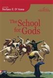 The School for Gods Elio DAnna