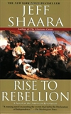 Rise to Rebellion Jeff Shaara