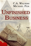 Unfinished Business C A Walters