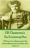 The Everlasting Man: G.K. Chesterton