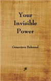 Your Invisible Power: Genevieve Behrand