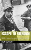 Escape to Freedom: Don Wright