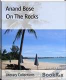 On The Rocks Anand Bose