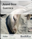 Guernica Anand Bose