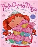 Pink Cupcake Magic Katherine Tegen