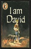 I Am David: Anne Holm