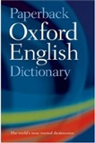 Oxford English Dictionary: it's a dictionary!