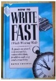 How to Write Fast While Writing Well David Fryxell