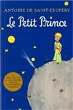 Le Petit Prince (Little Prince ): Antoine de Saint Exupery
