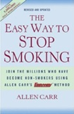 The Easy Way to Stop Smoking Allen Carr