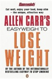 Allen Carrs Easyweigh to Lose Weight Allen Carr