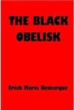 The Black Obelisk Erich Maria Remarque