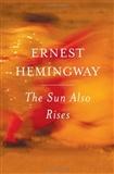 The Sun Also Rises Ernest Hemingway