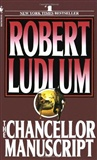 The Chancellor Manuscript Robert Ludlum