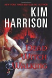Dead Witch Walking The Hollows Book 1 Kim Harrison