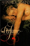 Perfume The Story of a Murderer Patrick Suskind