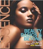 Beauty Basics & Beyond: 101 Ways to Keep Your Hair and Skin Fabulous: Patricia M. Hinds