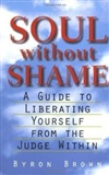 Soul without Shame Byron Brown