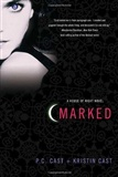 Marked A House of Night Novel P C Cast and Kristin Cast
