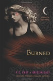 Burned A House of Night Novel P C Cast and Kristin Cast