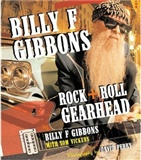Rock Roll Gearhead Billy F Gibbons