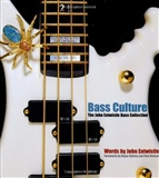 Bass Culture The John Entwistle Bass Collection John Entwistle