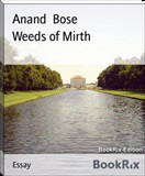 Weeds of Mirth Anand Bose