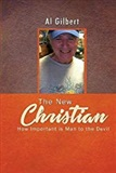 The new christian how important is man to the devil al gilbert