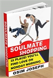 SOULMATE SHOPPING 25 Place Youll Find Love on Monday Morning Osim Joseph