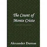 the count of monte cristo: alexander dumas