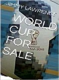 WORLD CUP FOR SALE JIMMY LAWRENCE