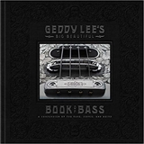 Geddy Lees Big Beautiful Book of Bass Geddy Lee