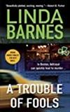 A Trouble of Fools: Linda Barnes