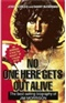 No one Here Gets Out Alive Jerry Hopkins Danny Sugerman Book