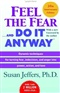 Feel the Fear and Do It Anyway Susan Jeffers Book