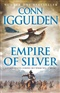 Empire of Silver Conn Iggulden Book