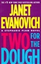 Two for the Dough Janet Evanovich Book