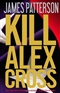Kill Alex Cross James Patterson