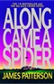 Along came a spider James Patterson Book