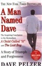A Man Named Dave Dave Pelzer