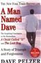 A Man Named Dave Dave Pelzer Book