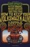 How To Keep Your Volkswagen Alive John Muir Book