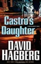 Castros Daughter David Hagberg Book
