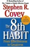 The 8th Habit From Effectiveness to Greatness Stephen Covey Book