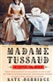 madam tussaud kate berridge Book